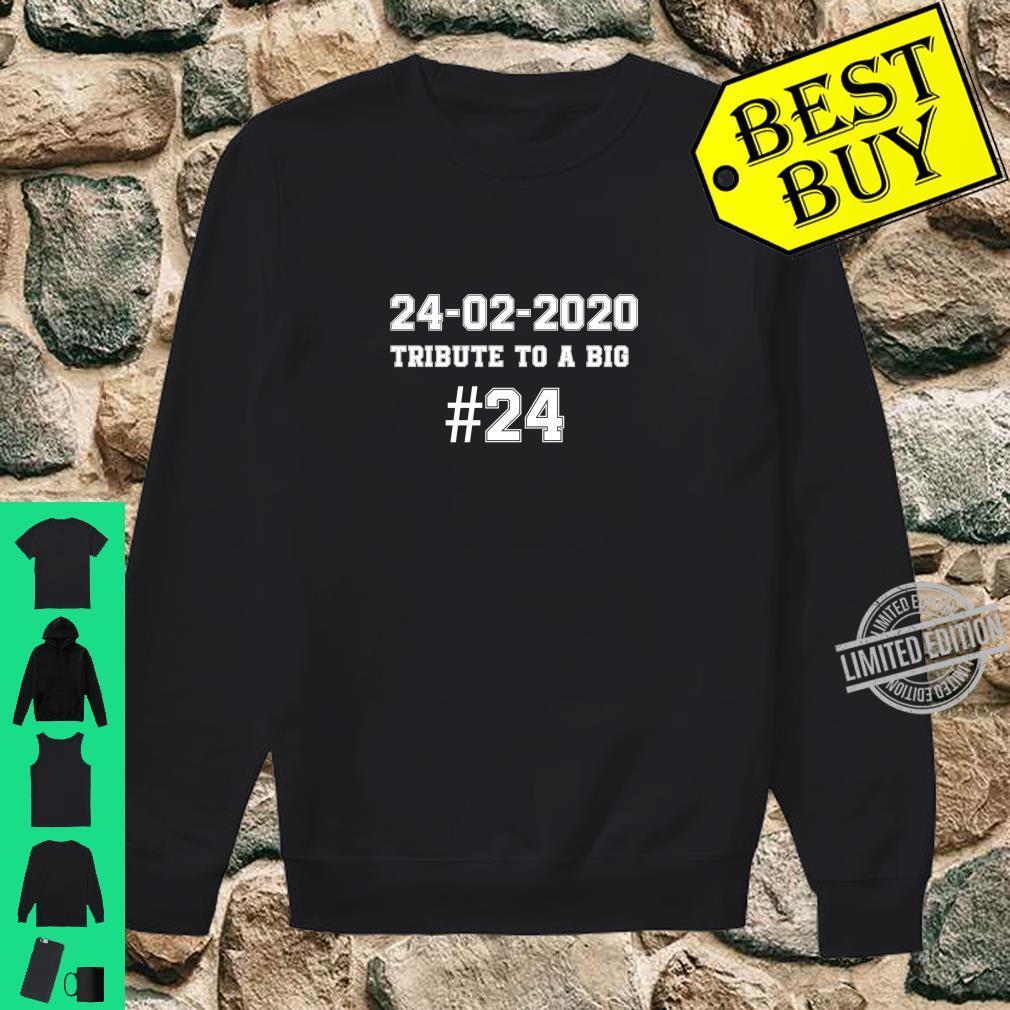 #24 TRIBUTE A TO BIG 2002.2020. #24 Shirt sweater