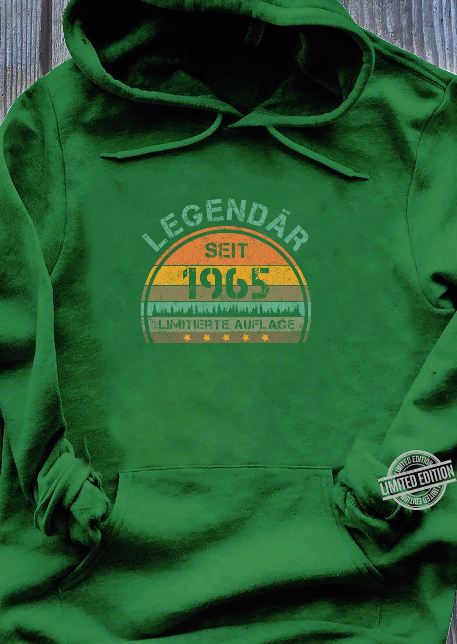55. Geburtstag 55 Jahre Legendär 1965 Limitierte Auflage Shirt hoodie
