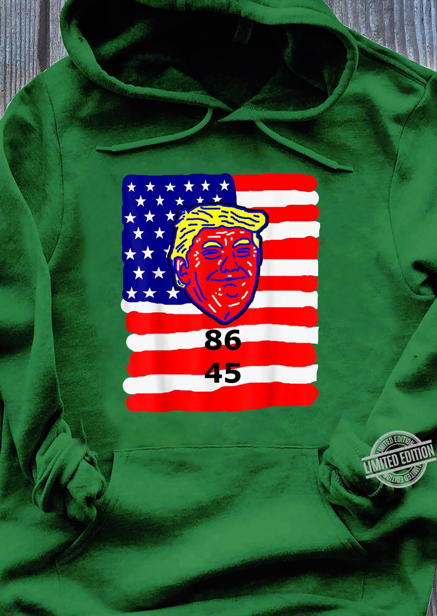 86 45 2020 Anti Donald Trump Shirt Impeach Trump 2020 Shirt hoodie