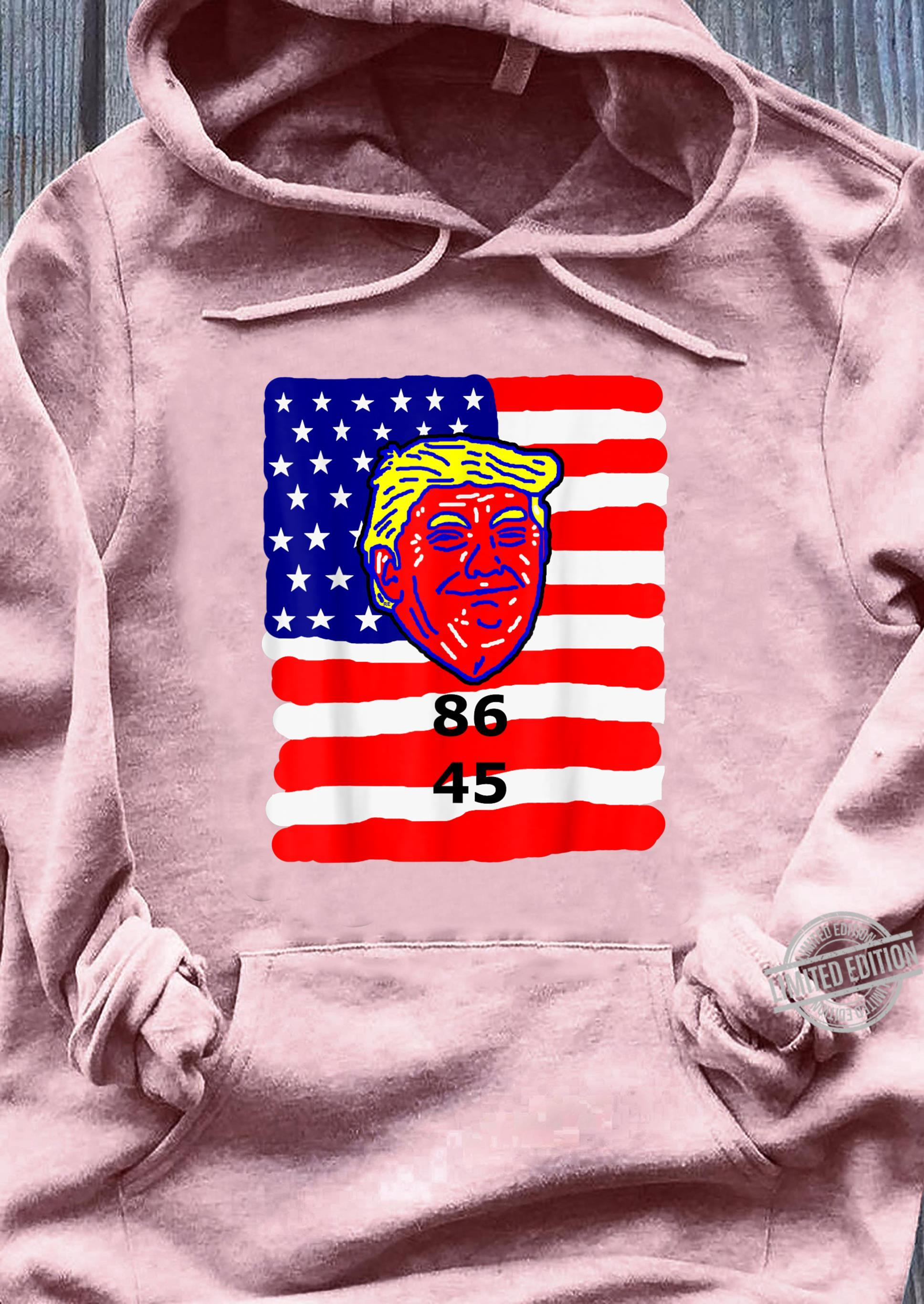 86 45 2020 Anti Donald Trump Shirt Impeach Trump 2020 Shirt sweater