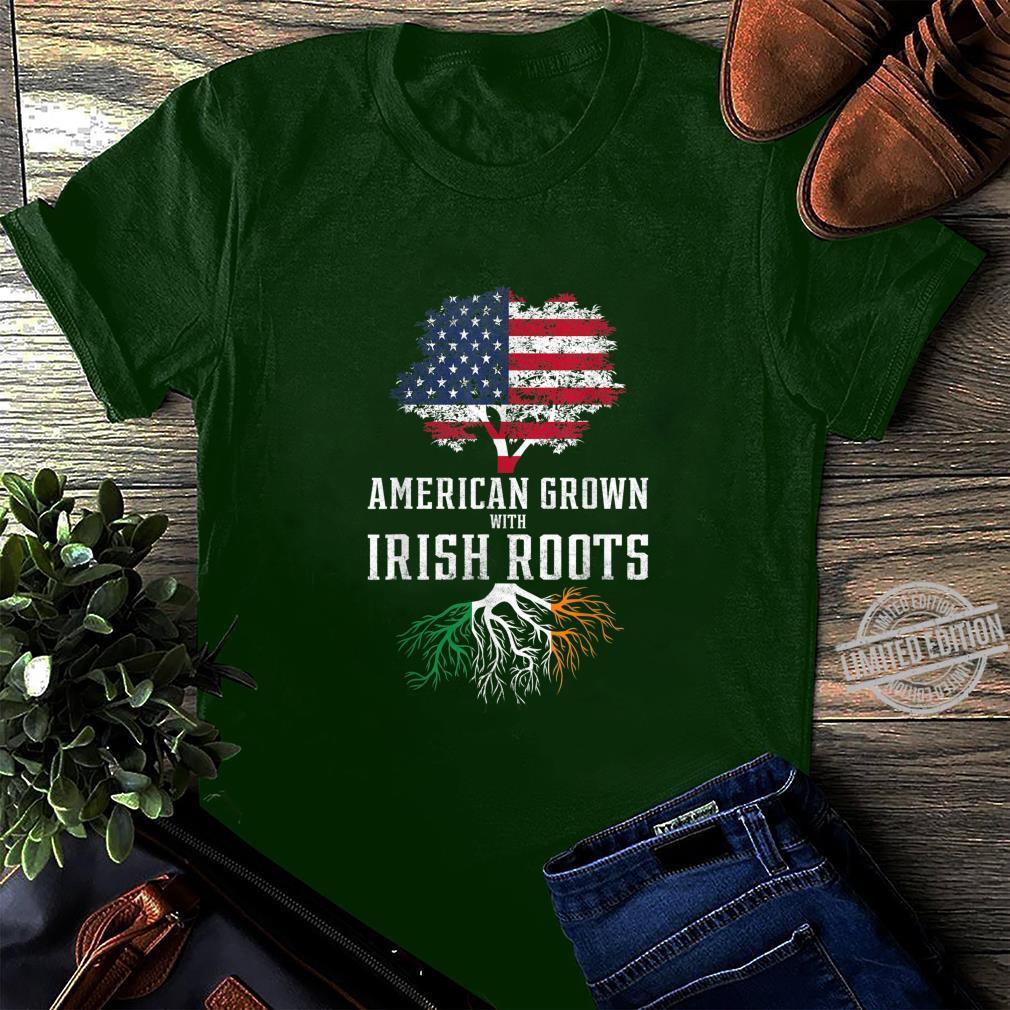 American Grown With Irish Roots Ireland Shirt