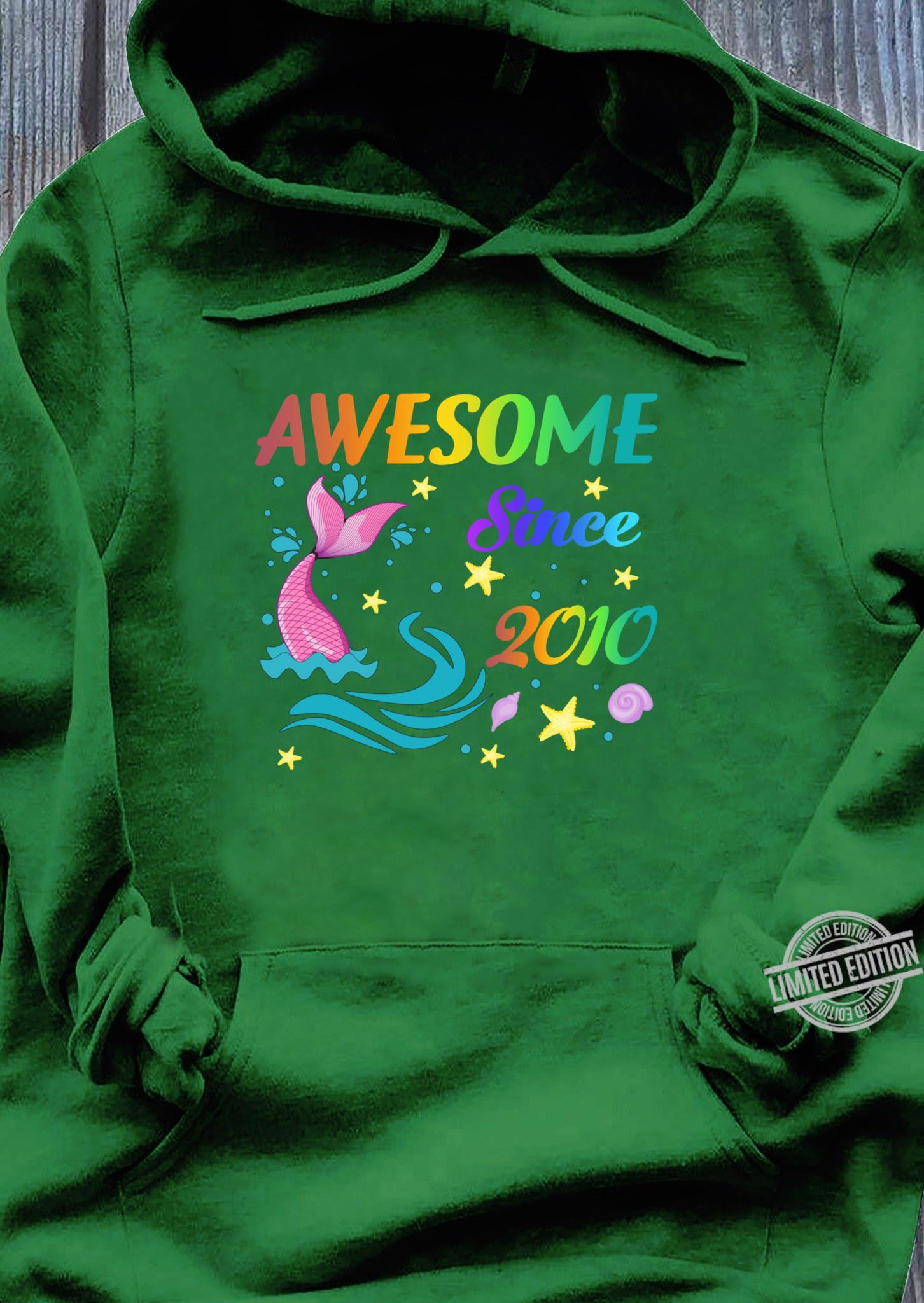 Awesome Since 201010th Mermaid Birthday Girls Party Shirt hoodie