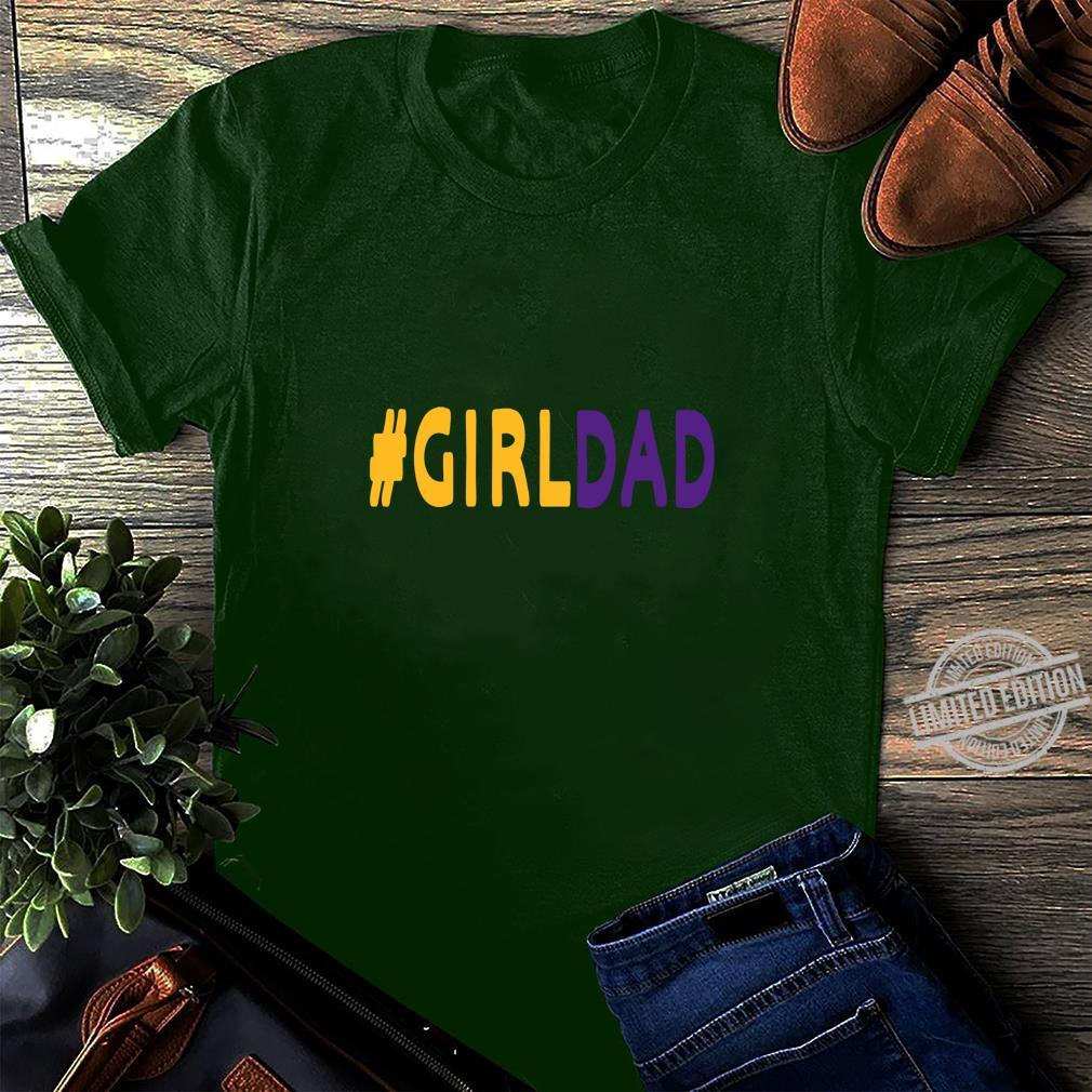 #Girldad Girl Dad Father of Daughters fathers day Family Shirt long sleeved