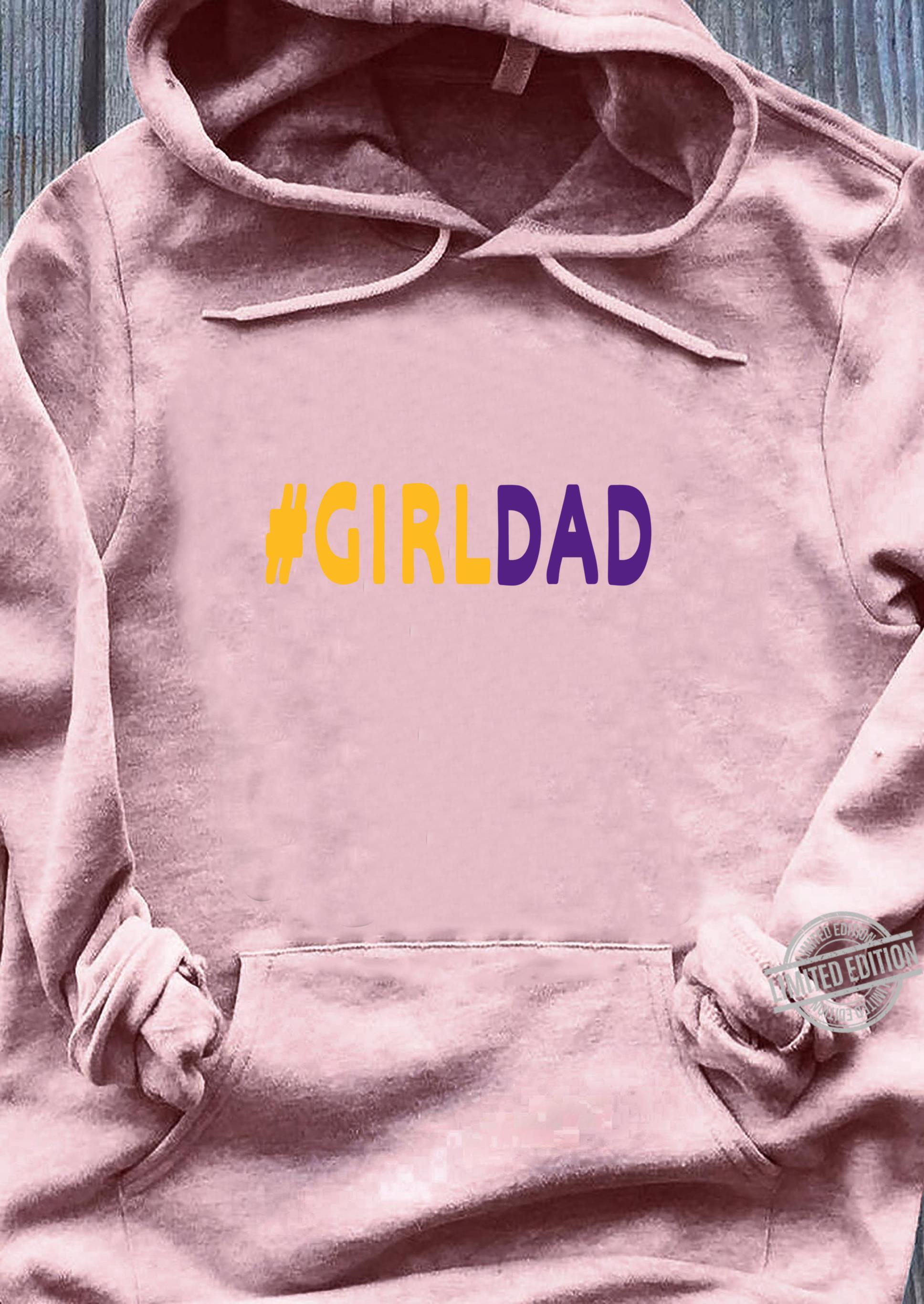 #Girldad Girl Dad Father of Daughters fathers day Family Shirt sweater