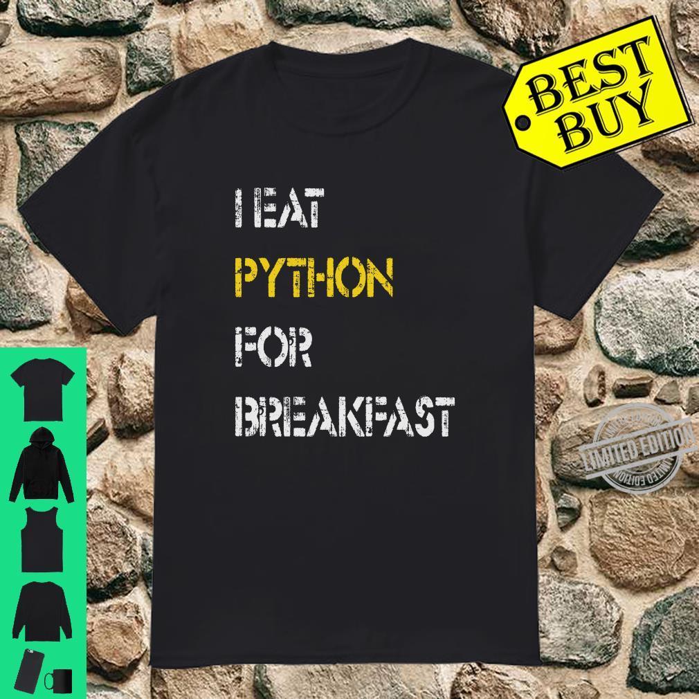 I Eat Python for Breakfast shirt