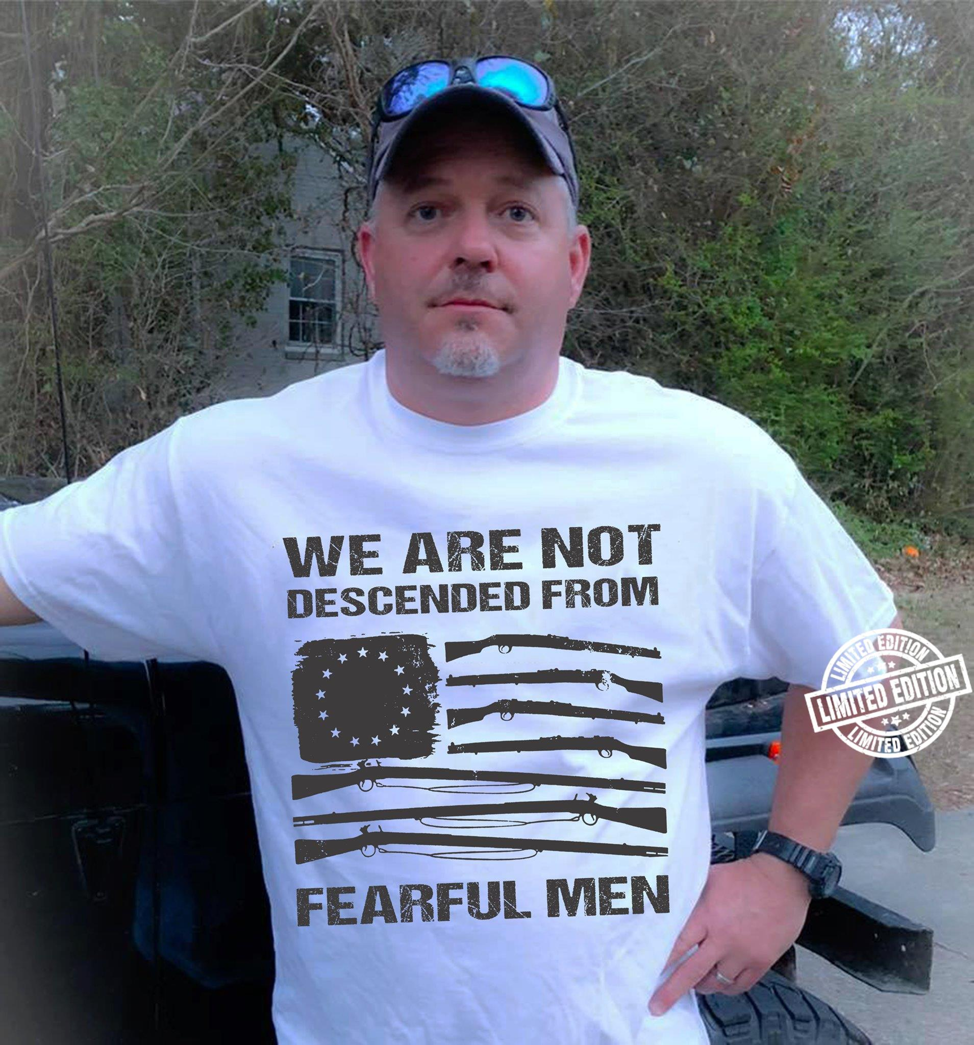 We are not descended from fearful men shirt