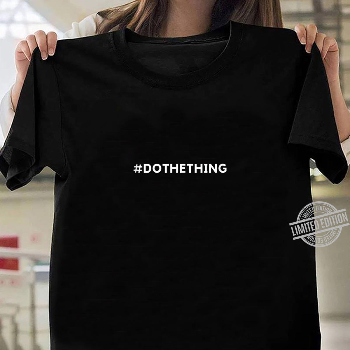 #dothething Shirt ladies tee